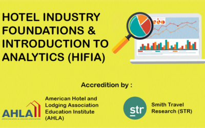 Hotel Industry Foundations & Introduction to Analytics (HIFIA)