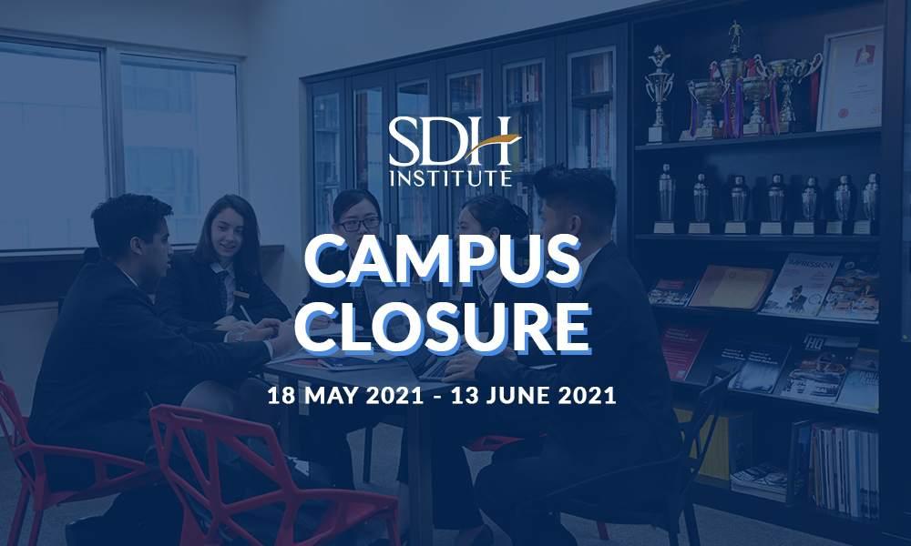 Campus Closure 17 May 2021