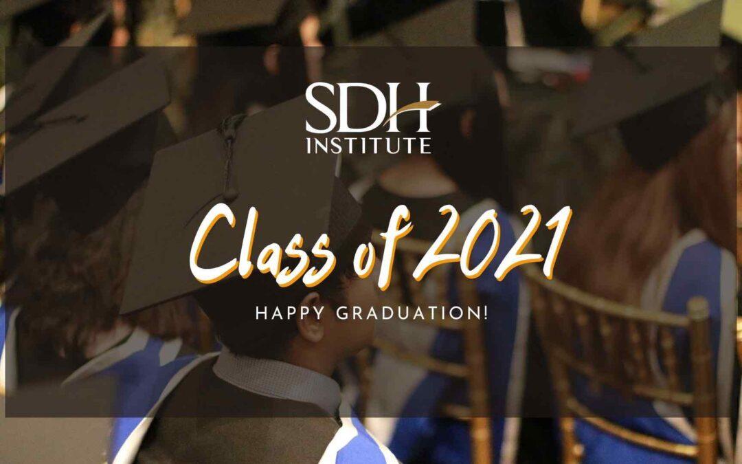 SDH Institute: Class of 2021 Graduation
